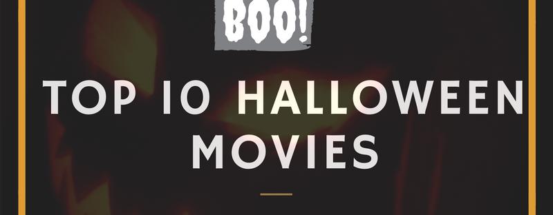 Top 10 Halloween Movies – Xoxo Témi